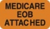 Insurance Collection Labels, MEDICARE EOB - Fl Orange, 1-1/2&#34 X 7/8&#34 (Roll of 250)