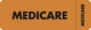 Insurance Labels, MEDICARE - Fl Orange (Wrap-around), 3&#34 X 1&#34 (Roll of 250)