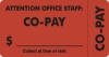 Insurance Labels, CO-PAY - Fl Red (Wrap-Around), 3-1/4&#34 X 1-3/4&#34 (Roll of 250)