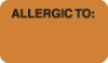 "Allergy Warning Labels, ALLERGIC TO: - Fl Orange, (B) 1-1/2"" X 7/8"" (Roll of 250)"