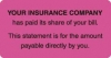Patient Responsibility Labels, YOUR INSURANCE COMPANY... - Fl Pink, 3-1/4&#34 X 1-3/4&#34 (Roll of 250)