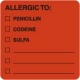 "Allergy Warning Labels, ALLERGIC TO: - Fl Red, (A) 2"" X 2"" (Roll of 250)"