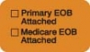 "Insurance Collection Labels, EOB ATTACHED - Fl Orange, 1-1/2"" X 7/8"" (Roll of 250)"